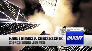 Paul Thomas & Chris Bekker - Zoundz (Tough Love Mix) - YouTube