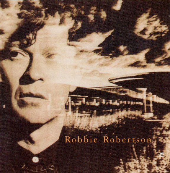 Somewhere Down The Crazy River | Robbie Robertson