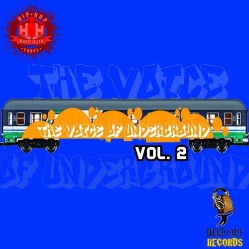 "Fuori oggi ""The Voice of Underground vol. 2"" | Hiphopmadeinita.it - hip hop italiano, rap italiano, emergenti, interviste, video, news"