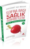 Sofra Başı Sağlık Sohbetleri, Mehmet Ali BULUT Yakın Organik Yaşam Ürünleri