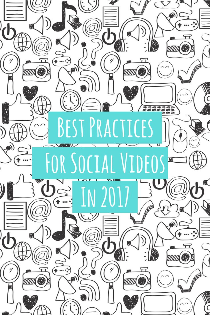 Best Practices for Social Video in 2017 | EditMate
