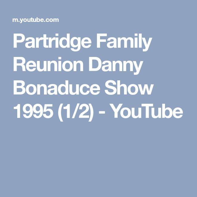 Partridge Family Reunion Danny Bonaduce Show 1995 (1/2) - YouTube