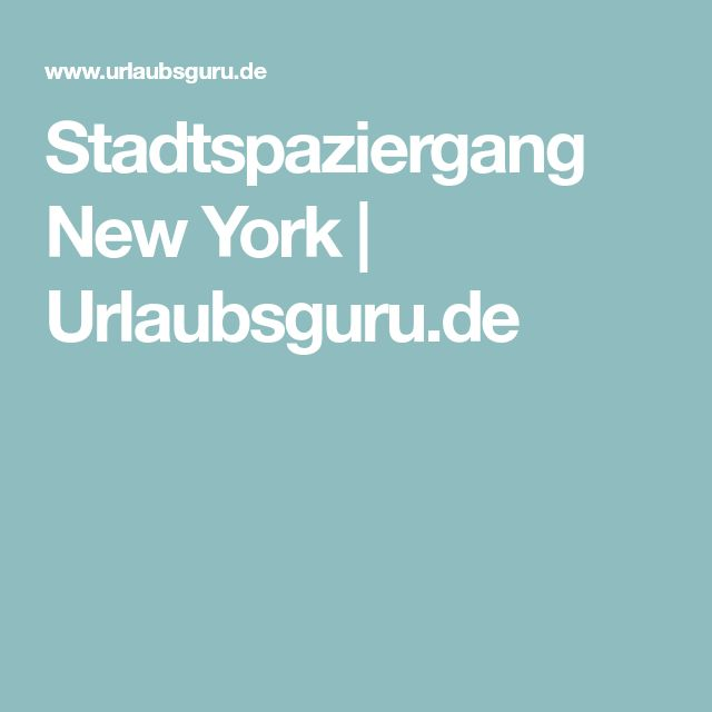 Stadtspaziergang New York | Urlaubsguru.de