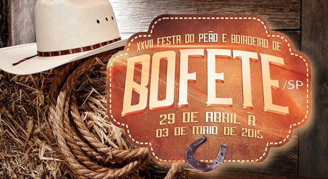 O Jornal Nosso Informativo apresenta a XXVII Festa de Peão de Boiadeiro de Bofete que será realizada de 29 de abril a 03 de Maio de 2015 na cidade de Bofete/SP. Shows, rodeio, boate, diversão, negócios e muito mais