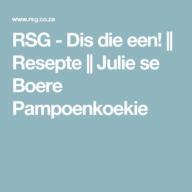 RSG - Dis die een! || Resepte || Julie se Boere Pampoenkoekie