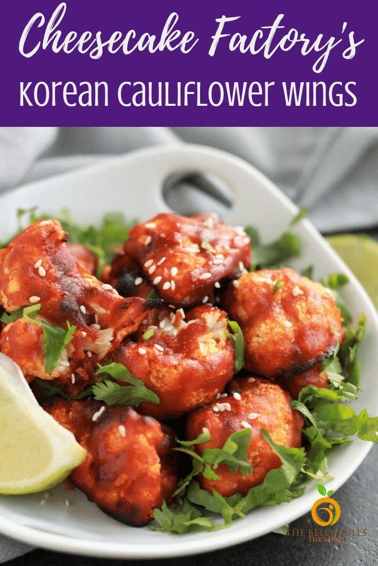 Korean Air Fried Cauliflower Wings Cheesecake Factory Copycat Recipe Cauliflower Wings Recipes Cheesecake Factory