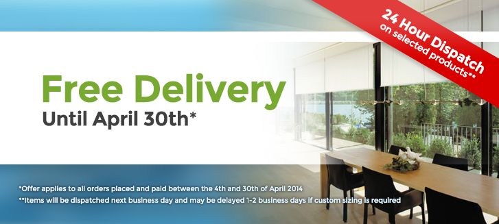Free Delivery until 30th of April 2014 at Yes Blinds #blinds #yesblinds
