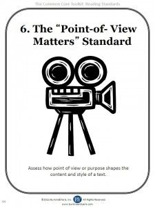 Common Core Reading Standard 6: point of view matters
