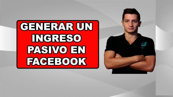 Ingreso pasivo con Facebook
