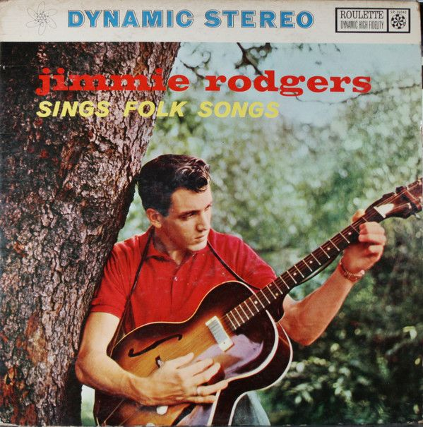 Jimmie Rodgers (2) With Hugo Peretti And His Orchestra* - Jimmie Rodgers Sings Folk Songs at Discogs