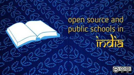 Open Source: Modernizing India's education system http://opensource.com/government/10/4/oss-one-best-tools-modernizing-india-education-system