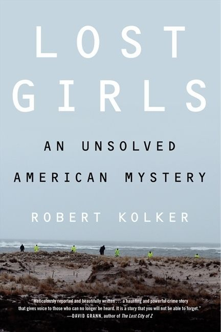 Lost Girls by Robert Kolker   14 Nonfiction Books Your Book Club Needs To Read Now