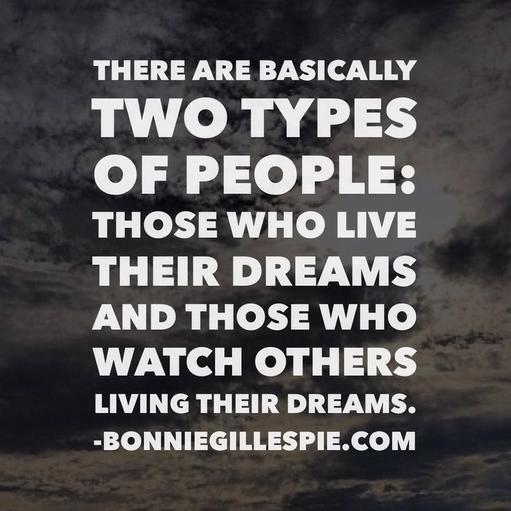 """There are basically two types of people: those who live their dreams and those who watch others living their dreams. Hit http://bonniegillespie.com for FREE inspiration and guidance on bringing more joy to your creative career from the author of """"Self-Management for Actors,"""" Bonnie Gillespie!"""