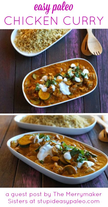 Easy Paleo Chicken Curry—The Merrymaker Sisters   stupideasypaleo.com