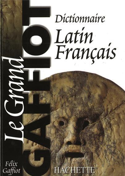 Ebooks Gratuits En Ligne: Le grand Gaffiot, dictionnaire latin-français par ...