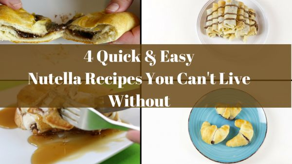 Quick and Easy Nutella Recipes