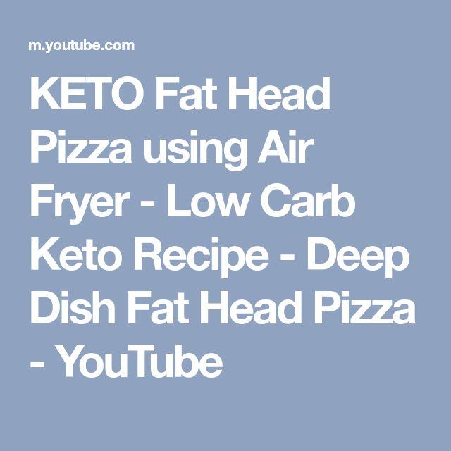 KETO Fat Head Pizza using Air Fryer - Low Carb Keto Recipe - Deep Dish Fat Head Pizza - YouTube