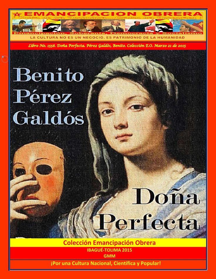 Doña Perfecta. Pérez Galdós, Benito. Colección E.O. Marzo 21 de 2015