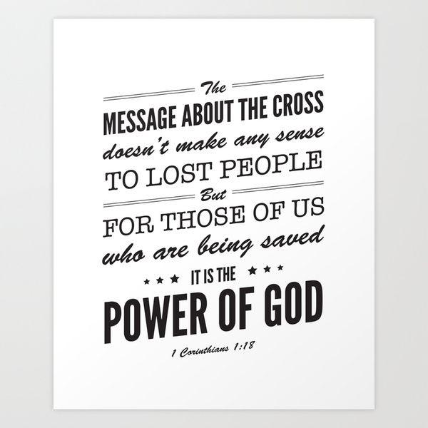 1 Corinthians 1:18.