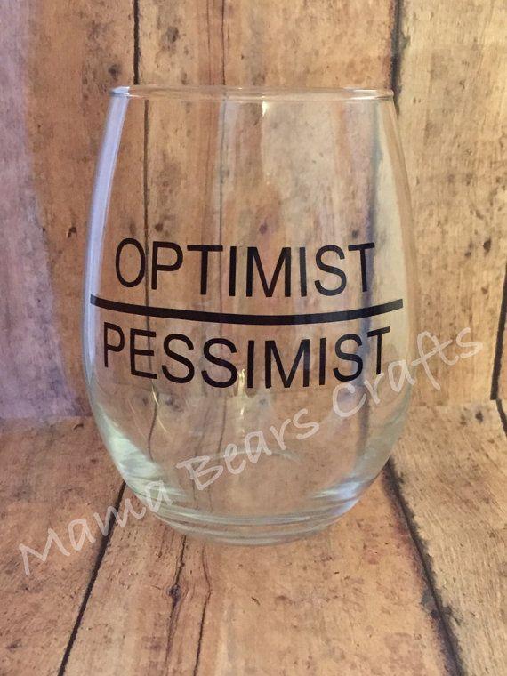 Optimist wine glass  Pessimist wine glass  by TribesandTeepees