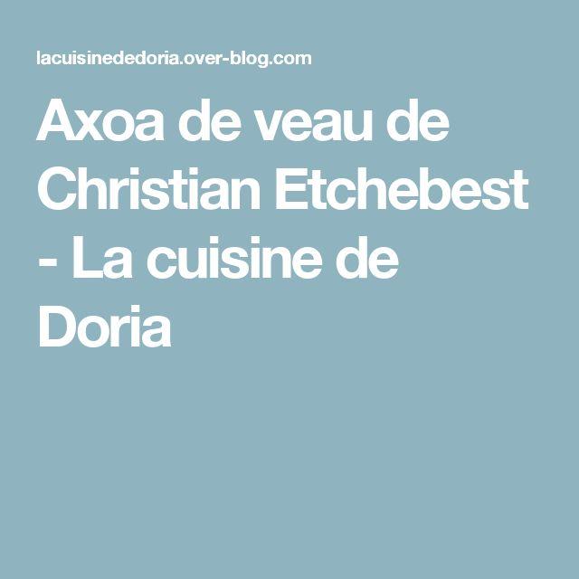 Axoa de veau de Christian Etchebest - La cuisine de Doria