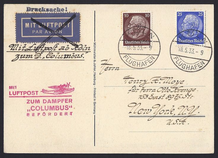 """Germany Scott #395 and #405 President Paul von Hindenburg tied to postcard by 18 May 1933 Köln Flughafen (Cologne Airport) cancellation to New York City, New York:  Red Mit Lufftpost zum Dampfer """"Columbus"""" Befordert (transported by airmail to the steamship """"Columbus"""") handstamp.  The """"Columbus"""" steamship is shown on the front of postcard."""