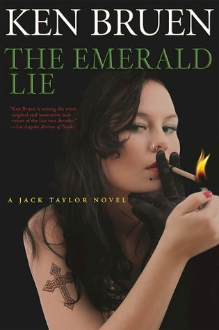 The Emerald Lie (Jack Taylor, #12) by Ken Bruen / Entertaining quick read with sly humor and a dark outlook. Cliffhanger ending
