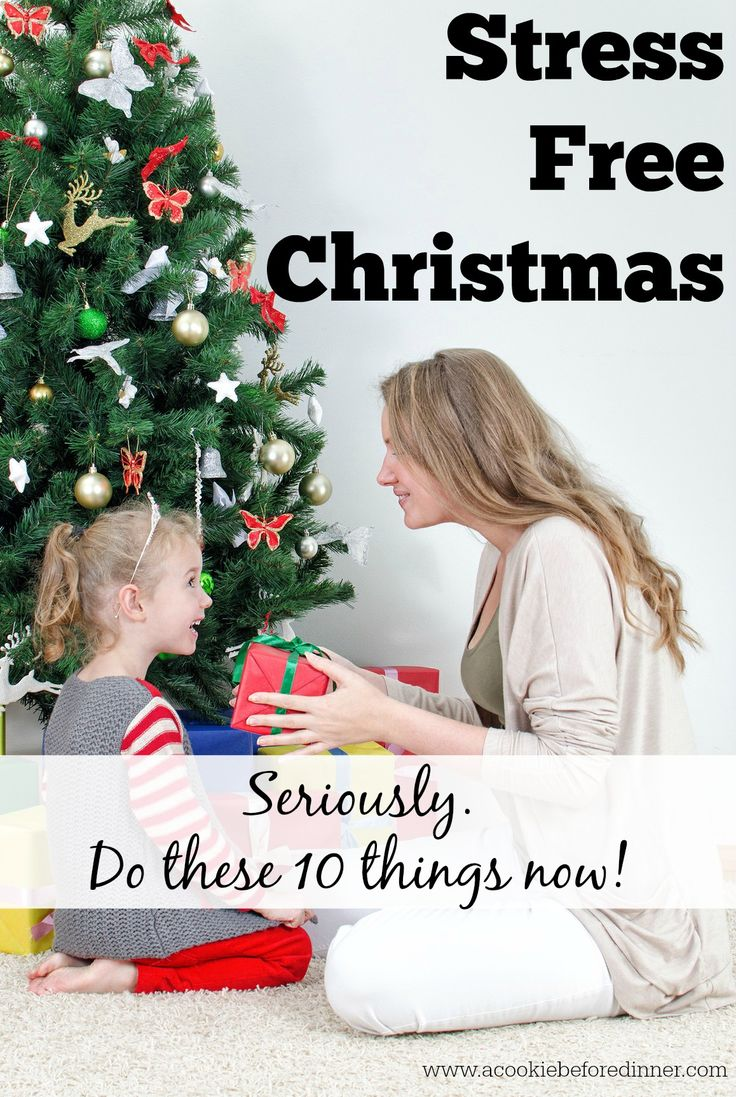 How to have  a stress free Christmas. Cross these items off of your list now and make your December less stressful!
