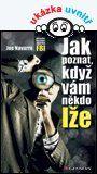Jak poznat, když vám někdo lže — Navarro Joe | Knihy GRADA.SK