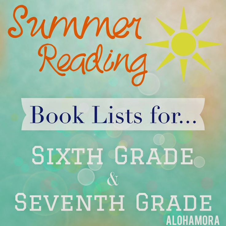 Summer Reading book lists for kids going into Sixth (6th) and Seventh (7th) Graders | Alohamora: Open a Book.  Great books for reluctant readers aka those that don't enjoy reading, as well as great books for boys and girls.  Adults/parents will enjoy these books as well.