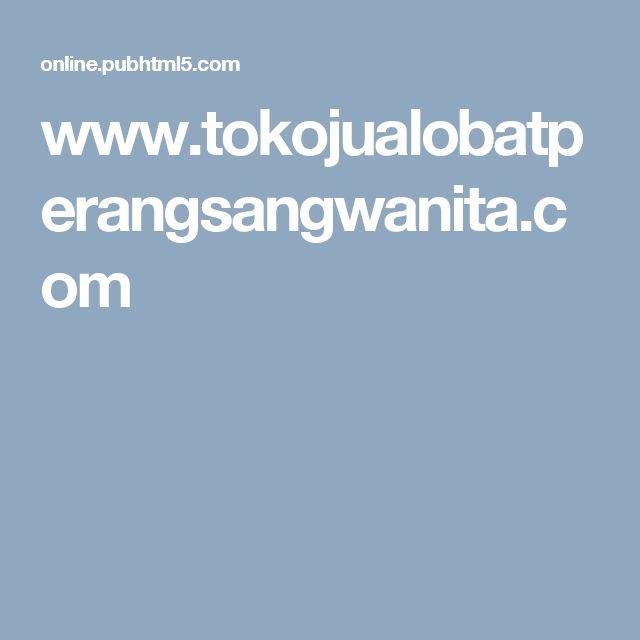 www.tokojualobatperangsangwanita.com