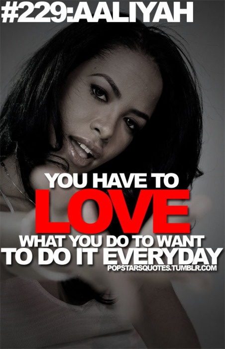 Another Aaliyah quote :)