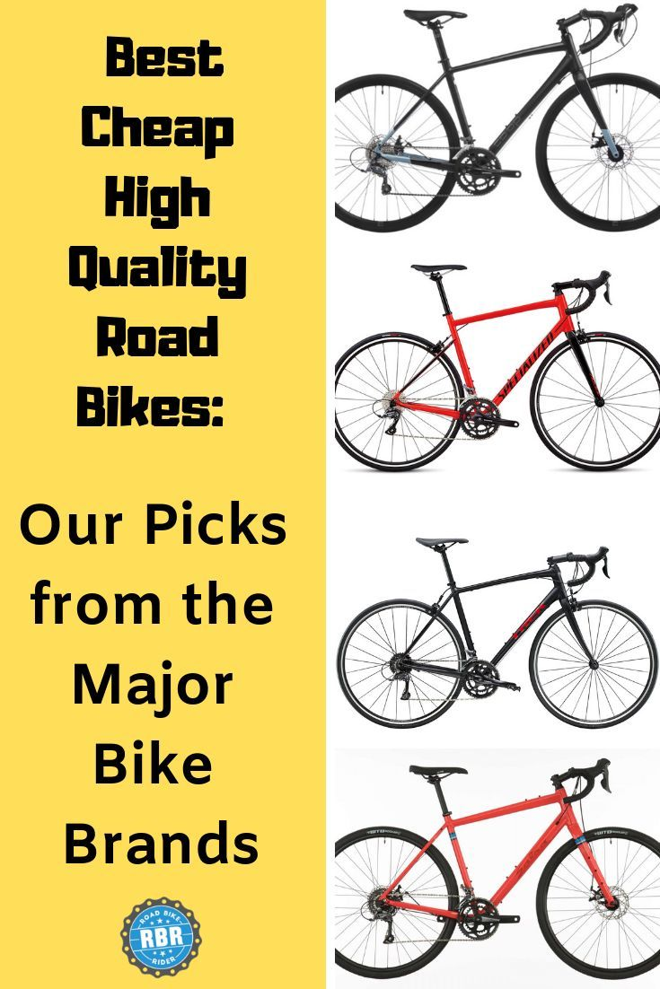 The Best Cheap Road Bikes Worth Riding Road Bike Ideas Of Road