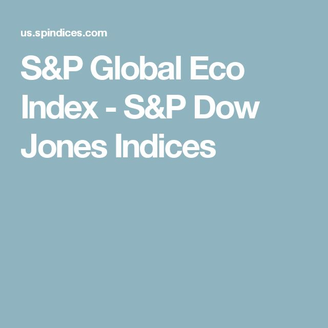 S&P Global Eco Index - S&P Dow Jones Indices