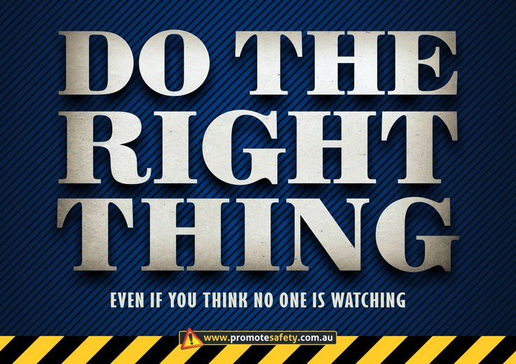 Workplace Safety & Health Slogan - Do the right thing.
