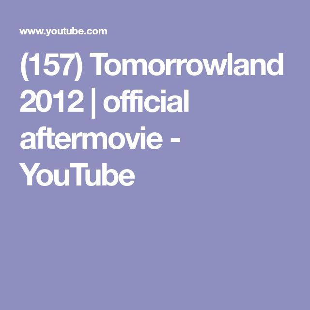 (157) Tomorrowland 2012 | official aftermovie - YouTube
