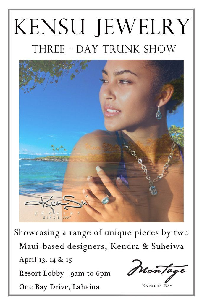 KenSu Jewelry at the Montage Kapalua Bay Easter Trunk Show