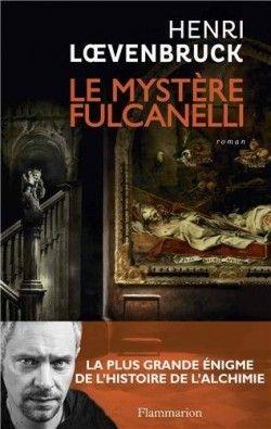 Découvrez Le mystère Fulcanelli, de Henri Loevenbruck sur Booknode, la communauté du livre