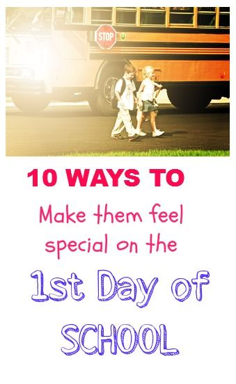 10 Ways to Make Your Child Feel Special on the First Day of School!-->http://www.debtfreespending.com/first-day-of-school/