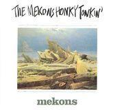 The Mekons Honky Tonkin' [CD]