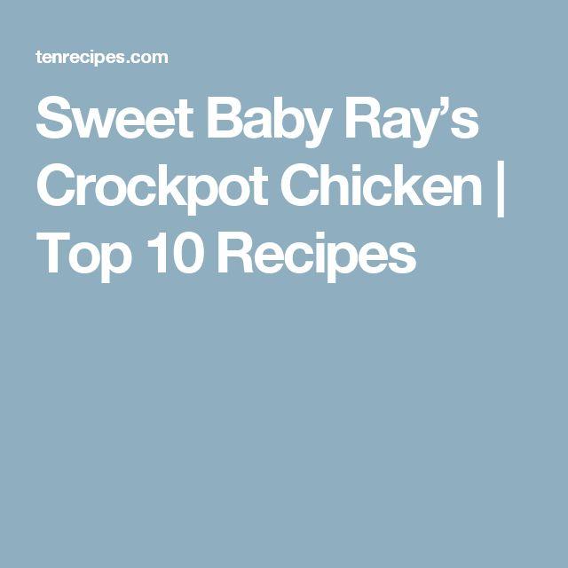 Sweet Baby Ray's Crockpot Chicken | Top 10 Recipes