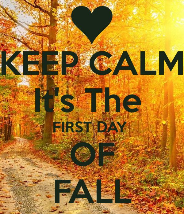 Happy First Day of Fall! ~Tuesday, September 23  (Autumnal Equinox) 2014 ~ ♥ ~
