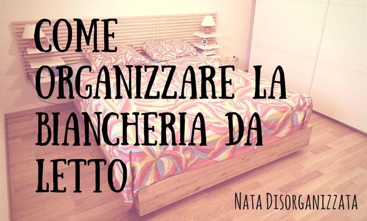 come organizzare la biancheria da letto