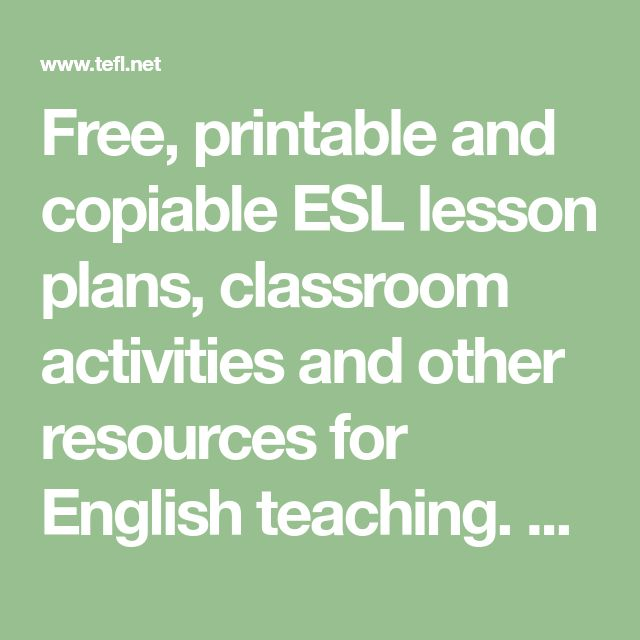 lesson planning in the esl classroom Planning a lesson planning a lesson before teaching is an essential part of giving an effective esl lesson depending on the experience of the teacher and the type of information included, the planning process for a lesson plan can be quite varied.