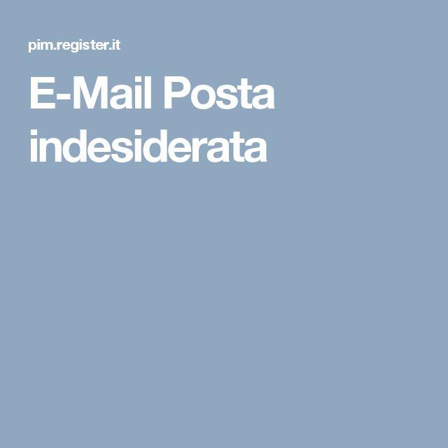 E-Mail Posta indesiderata