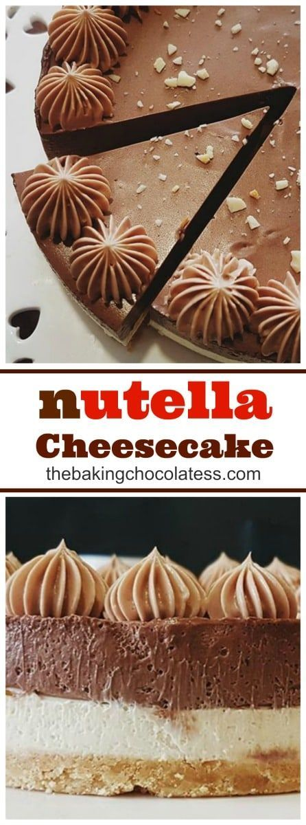 Easy No-Bake Nutella Cheesecake - If you want a delicious treat, you and your family will love, then try the original Nutella cheesecake, which is a no-bake recipe that doesn't require the most expert of baking skills. Easy to make and with the creamy, ch