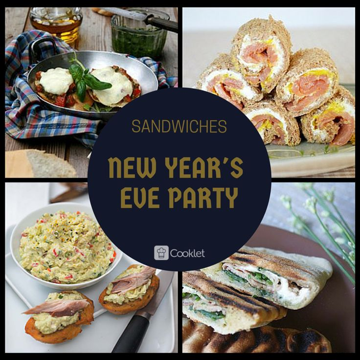 New Year's Eve Snacks: Sandwiches