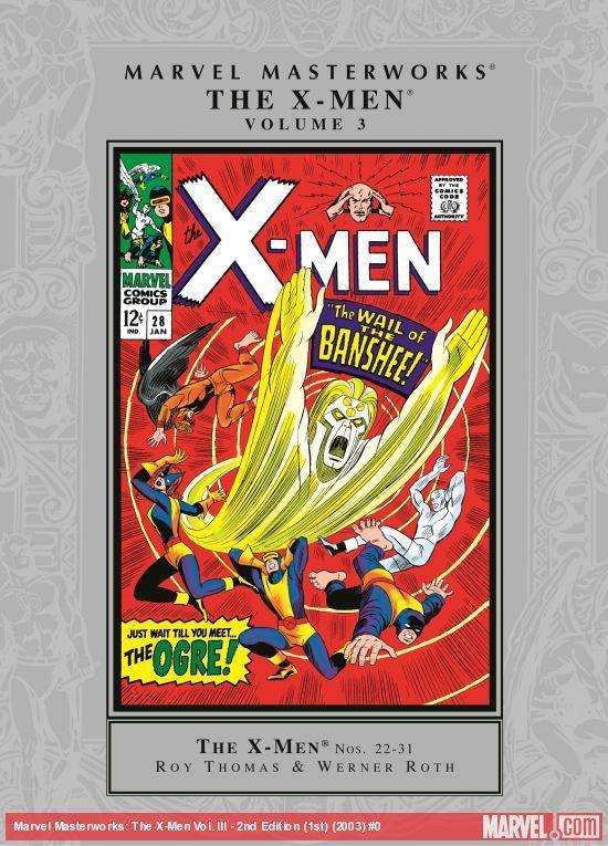 MARVEL MASTERWORKS: THE X-MEN VOL. III - 2ND EDITION (1ST) (TRADE PAPERBACK)