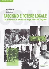 Fascimo e potere locale di Salvatore Bonanno