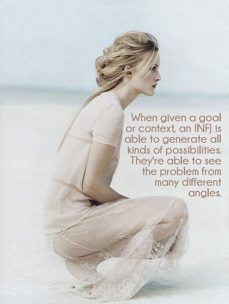 INFJs see all kinds of possibilities, when given a goal or context